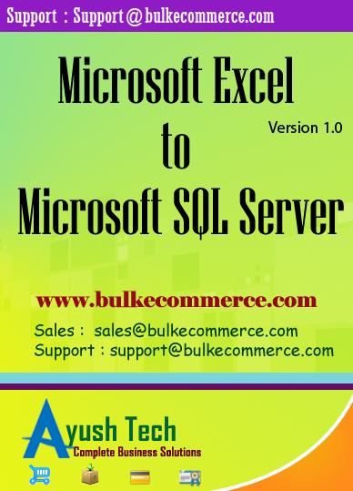 Microsoft Excel to Microsoft SQL Server